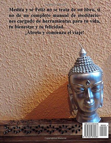 Medita y se Feliz