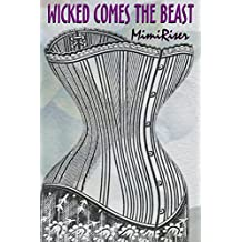 Wicked Comes the Beast (The Lovespice Collection) (English Edition)