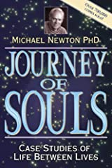 Journey of Souls: Case Studies of Life Between Lives Kindle Edition