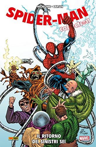 Spider-Man: Il Ritorno Dei Sinistri Sei: 4 (Spider-Man Collection)