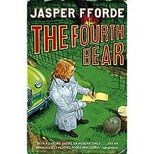 The Fourth Bear: Nursery Crime Adventures 2 by Jasper Fforde (2007-06-28)