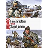 Finnish Soldier vs Soviet Soldier: Winter War 1939-40 (Combat)