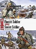 Finnish Soldier vs Soviet Soldier: Winter War 1939-40 (Combat)