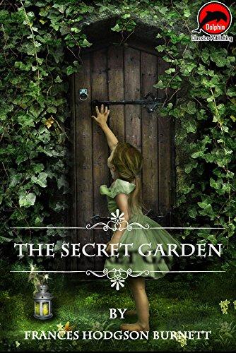 The Secret Garden Quotes Illustrated Unabridged Version
