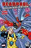 Deadpool Killer-Kollektion: Bd. 6: Karma Drama