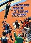 La prodigieuse aventure de Tilmann Ostergrimm