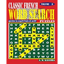 CLASSIC FRENCH Word Search Puzzles. Vol. 3