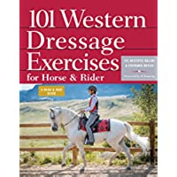 101 Western Dressage Exercises for Horse & Rider (Read & Ride) (English Edition) - Dressage Horse Tack