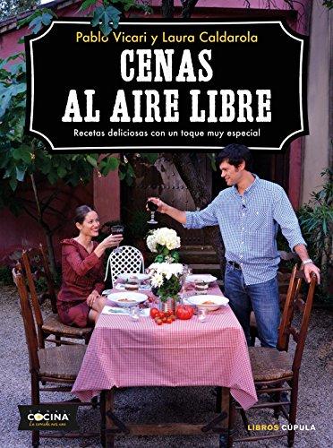 Cenas al aire libre: Recetas deliciosas con un toque muy especial por Pablo Vicari