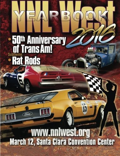 NNL West Yearbook 2016: See some of the nation's best model cars! por Roy R. Sorenson