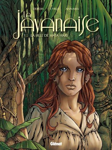 La Javanaise (1) : La fille de Mata Hari