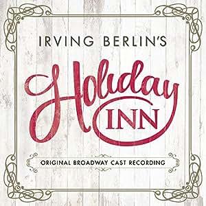 Irving Berlin's Holiday Inn (Original Broadway Cast Recording)