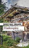 Hadesspitz: Kriminalroman (Kriminalromane im GMEINER-Verlag)