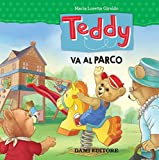 Scarica Libro Teddy va al parco (PDF,EPUB,MOBI) Online Italiano Gratis