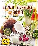 Die Anti-Alzheimer-Formel: Essen gegen das Vergessen