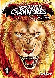 Les Royaumes Carnivores, tome 1 par Yui Hata