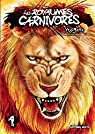 Les Royaumes Carnivores, tome 1