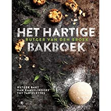 Het hartige bakboek: Rutger bakt van kaasvlinders tot tartelettes