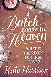 A Batch Made in Heaven (English Edition)