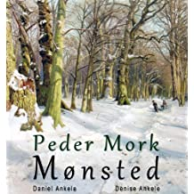 Peder Mork Mønsted: 80 Realist Paintings - Realism (English Edition)