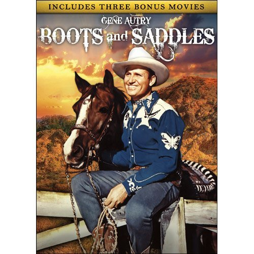 Boots and Saddles Includes Bonus Movies: Riders of Whistling Pines / The Big Show / Springtime in the Rockies by Gene Autry (Boot-rocky)