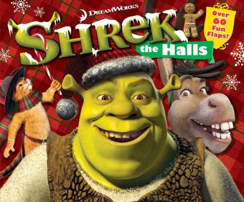 Shrek the Halls Lift the Flap Book (Babys Shrek)