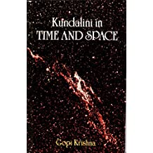Kundalini in Time and Space