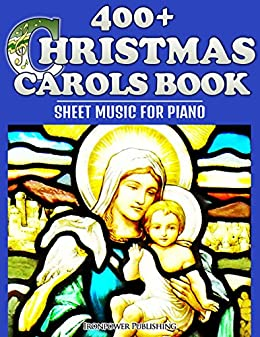 400 christmas carols book sheet music for piano favorite christmas carol songs of