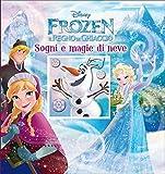 Sogni e magie di neve. Frozen. Il regno di ghiaccio. Ediz. illustrata