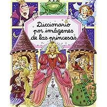 Diccionario Por Imágenes De Las Princesas