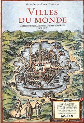 Villes du monde : Edition intgrale des planches colories (1572-1617)
