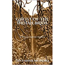 GHOST OF THE INDIAN BRIDE: A Thomas Specter Mystery