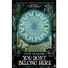 You Don't Belong Here (Snowbooks Fantasy Originals)