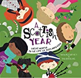 A Scottish Year: Twelve Months in the Life of Scotland's Kids (Kids' Year)