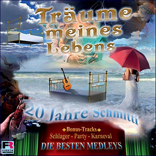 20 Jahre Schmitti, die besten Medleys Schlager Party Karneval (Träume meines Lebens)