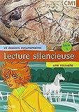 Lecture silencieuse, CM1 (16 dossiers documentaires, un conte)...