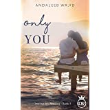 Only You: A Destination Wedding Book (Destination Weddings 5)