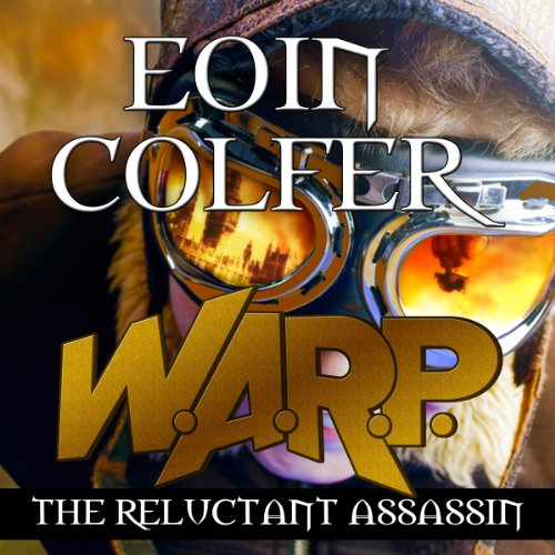 W. A. R. P. The Reluctant Assassin: W.A.R.P. Book 1