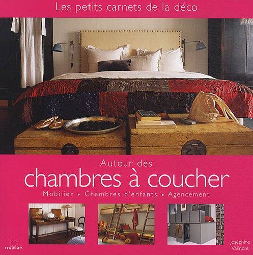 Autour des chambres à coucher ; Autour des salons et salles à manger : 2 volumes