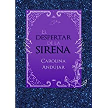 El Despertar de la Sirena / The Mermaid's Awakening