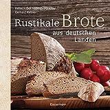Rustikale Brote aus deutschen Landen