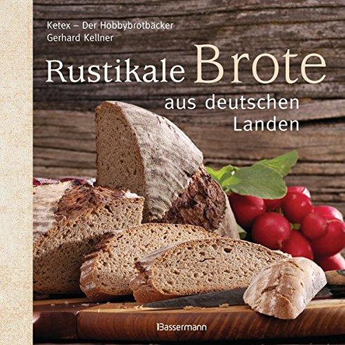 Rustikale Brote aus deutschen Landen - Deutsches Brot