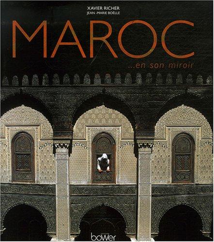 Maroc... en son miroir par Xavier Richer, Jean-Marie Boëlle