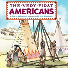 The Very First Americans (Grosset & Dunlap All Aboard Book)
