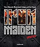 Best New Wave Irons - Iron Maiden - Updated Edition: The Ultimate Illustrated Review