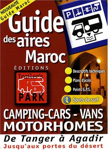 Guide Trailer's Park Maroc (Tanger Agadir)