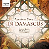 Dove, Jonathan : in Damascus