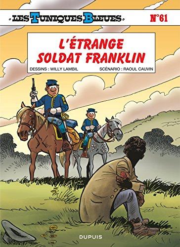 Les Tuniques Bleues - Tome 61 - L'étrange soldat Franklin par Cauvin