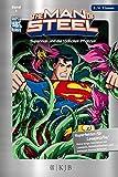 The Man of Steel 01: Superman und die tödlichen Pflanzen: Fischer. Nur für Jungs