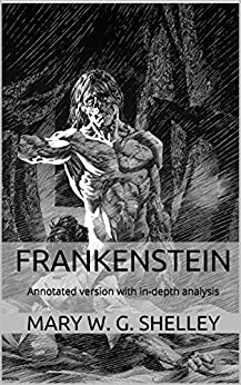 psychoanalytical criticism of mary shelleys frankenstein Frankenstein by mary shelley is both a critique and an admiration of romantic beliefs and ideologies examples of romantic ideologies are present throughout most of the novel, along with both the truthfulness and admiration in such ideals, and the detrimental effects that these ideals impose on society.